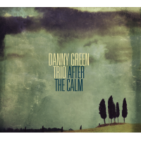 Album After The Calm by Danny Green