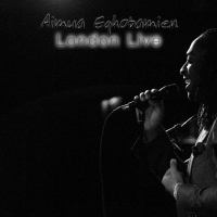 Album London Live by Aimua Eghobamien