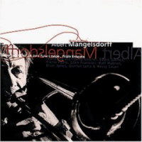 Albert Mangelsdorff: Three Originals - Never Let It End • A Jazz Tune I Hope • Triple Entente
