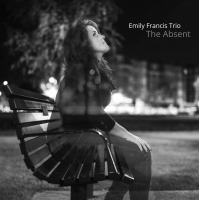Emily Francis Trio: The Absent