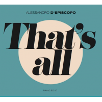 Album That's all by Alessandro D'Episcopo