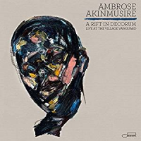 Ambrose Akinmusire: A Rift in Decorum: Live at the Village Vanguard