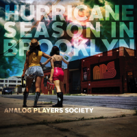 Analog Players Society: Hurricane Season in Brooklyn