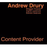 "Read ""A provocative pair of releases from drummer Andrew Drury: Content Provider and The Drum"""
