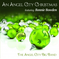 An Angel City Christmas featuring Bonnie Bowden