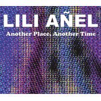 """Another Place, Another Time"" by Lili Anel"