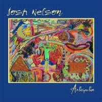 Album Anticipation by Josh Nelson