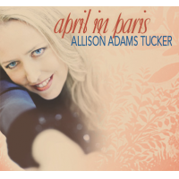 April in Paris by Allison Adams Tucker