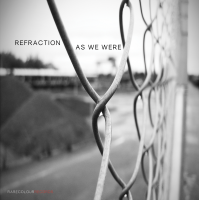 Album As We Were by Refraction
