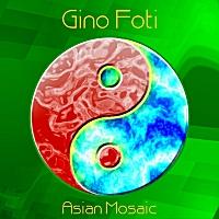Album Asian Mosaic by Gino Foti