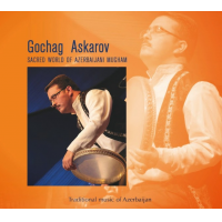 Album Sacred World of Azerbaijani Mugham by Gochag Askarov