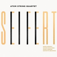 Album Seifert by Atom String Quartet