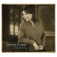 Lorraine Feather: Attachments