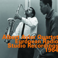 Album European Radio Studio Recordings 1964 by Albert Ayler