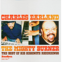 The Mighty Burner: The Best of His Highnote Recordings by Charles Earland
