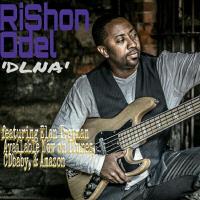 DLNA featuring Elan Trotman by RiShon Odel