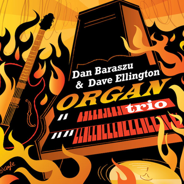Organ Trio by Dan Baraszu and Dave Ellington