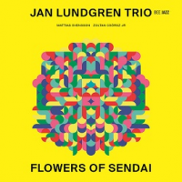 Album Flowers of Sendai by Jan Lundgren