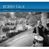 Album Samuel street songs by Bobby Falk