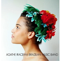 Agathe Iracema Brazilian Music Band