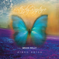 Brian Kelly: Butterfly Rapture
