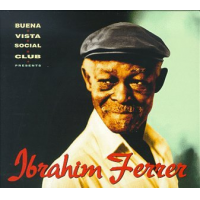 "Read ""Buena Vista Social Club presents Ibrahim Ferrer"" reviewed by Nenad Georgievski"