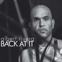 """Back At It"" by Albert Rivera"