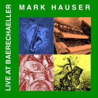 Mark Hauser Live at Bärechäller