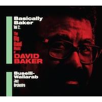Buselli-Wallarab Jazz Orchestra: Basically Baker 2