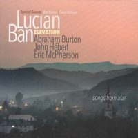 Album Elevation. Songs from Afar by Lucian Ban