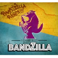 "Jazz Fusion Orchestra Bandzilla Feat. Guest Appearances By Randy Brecker & Leo Sayer To Release Long-awaited Second Album ""Bandzilla Rises!!!"""