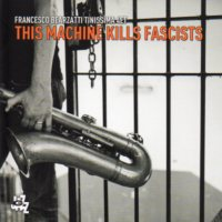 "Read ""This Machine Kills Fascists"" reviewed by Neri Pollastri"
