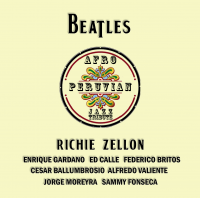 Album Beatles Afro-Peruvian Jazz Tribute by Richie Zellon