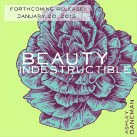 Album Beauty Indestructible (Ashley Daneman) by Benje Daneman