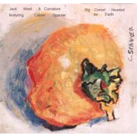 Album Big Comet Headed for Earth by Jack West