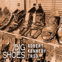 Big Shoes by Robert Kennedy
