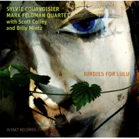 Sylvie Courvoisier – Mark Feldman Quartet: Birdies for Lulu
