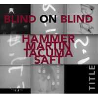 "Read ""Chuck Hammer: Blind On Blind"" reviewed by Peter Jurew"
