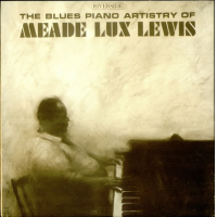 Album The Blues Piano Artistry of Meade Lux Lewis by Meade Lux Lewis