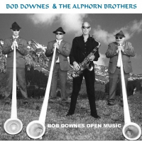 Bob Downes: Bob Downes and The Alphorn Brothers