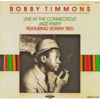 Bobby Timmons Live At The Connecticut Jazz Party by Mickey Bass