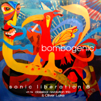 Album Bombogenic by Sonic Liberation 8