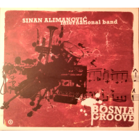 Sinan Alimanovich International Band - Bosnia Groove