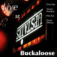 Album Buckaloose Live at Upstairs by Vanessa Rodrigues