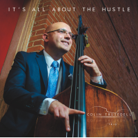 Album It's All About The Hustle by Colin Trusedell