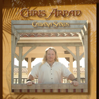 Album Chris Arpad - Cabana Sands Vol 1 by Christopher Arpad