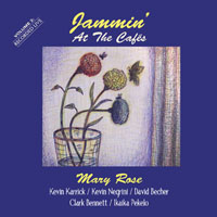 Album Jammin' At The Cafes, Volume 2 by Mary Rose