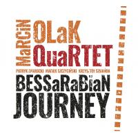 Marcin Olak Quartet: Bessarabian Journey