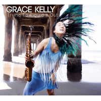 Album Trying To Figure It Out by Grace Kelly