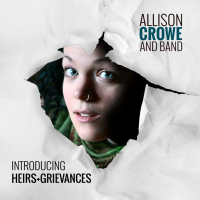 Album Heirs + Grievances by Allison Crowe